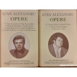 Opere Ioan Alexandru 2 volume. Academia Romana