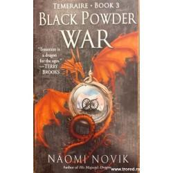 Black powder war. Temeraire...