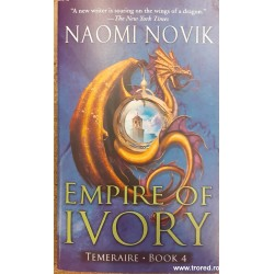 Empire of ivory. Temeraire...