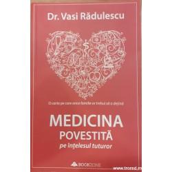 Medicina povestita pe...