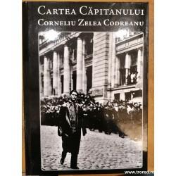 cartea capitanului corneliu zelea codreanu volumul 1
