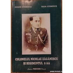 Colonelul Nicolae Zaganescu...