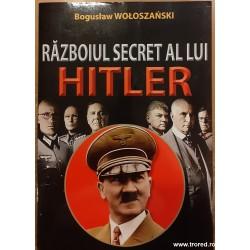 Razboiul secret al lui Hitler