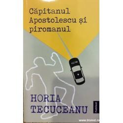 Capitanul Apostolescu si...