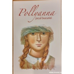 Pollyanna. Jocul bucuriei