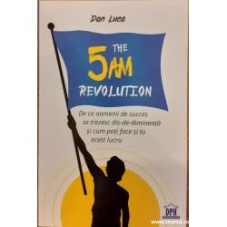 The 5AM revolution. De ce...