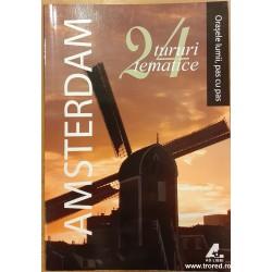 Amsterdam. 24 tururi tematice