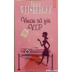 Vreau sa fiu V.I.P....