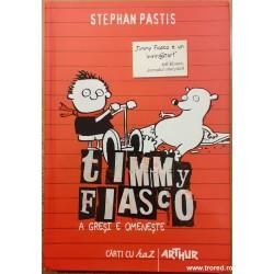 Timmy Fiasco. A gresi e...