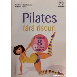 Pilates fara riscuri....