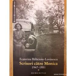 Scrisori catre Monica 1947...