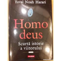 Homo deus. Scurta istorie a...