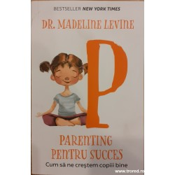 Parenting pentru succes....
